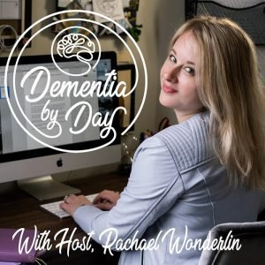 Dementia By Day Podcast Cover